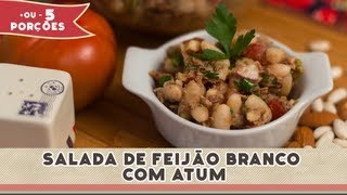 Salada de Feijão Branco com Atum - Receitas de Minuto EXPRESS #58