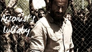 The Walking Dead || Arsonist's Lullaby