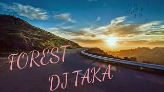 【 ROYALTY FREE MUSIC】Forest - DJ Taka (Music for youtubers)