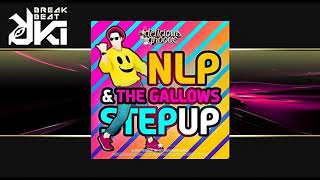 NLP, The Gallows - Step Up (Original Mix) Delicious Groove Records