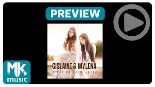 Gislaine e Mylena - Preview Exclusivo do CD A Voz De Quem Adora - Agosto 2015