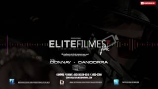 Mc Donnay - Gangorra - (Elite Filmes Divisão Funk )