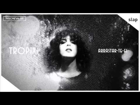 ceu-arrastar-te-ei-album-tropix-audio-oficial-ceu-oficial
