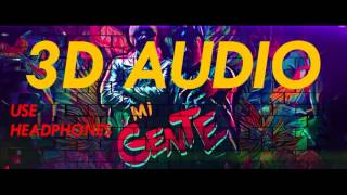 (3D AUDIO) Mi Gente - J. Balvin, Willy William (DOWNLOAD AUDIO!!)