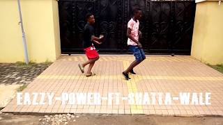 Eazzy power ft Shatta wale dance by ANTIDOPE DANCERS