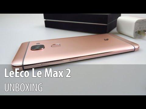 LeEco Le Max 2 Unboxing în Limba Română (telefon cu 6GB RAM și proc Snapdragon 820)