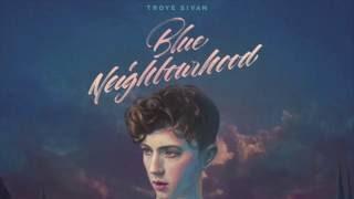 Troye Sivan - BLUE (Lyric Video) ft.  Alex Hope