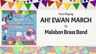 Ah! Ewan March - Malabon Brass Band