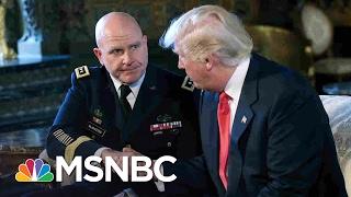 President Trump Chooses Gen. McMaster As National Security Adviser | MSNBC