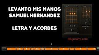 Levanto mis manos (Samuel Hernandez) Letra y acordes para guitarra