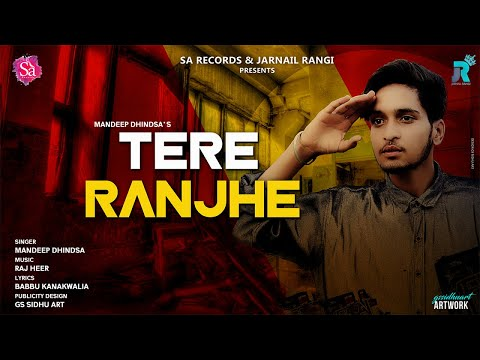 TERE RANJHE LYRICS - Mandeep Dhindsa