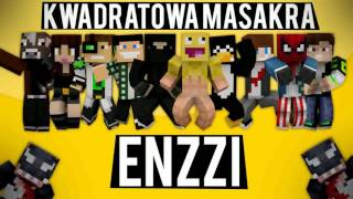 ♫  ''Kwadratowa Masakra'' Enzzi Pamiętam - Minecraft Original Music