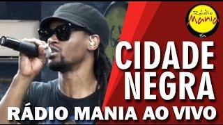 🔴 Radio Mania - Cidade Negra - Pensamento