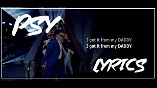 PSY - Daddy (Feat. CL of 2NE1) (Lyrics Video)