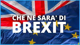 Che ne sarà di Brexit? Parliamo di UK e del suo futuro