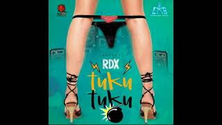 TUKU TUKU(Re-Release) BY RDX- RAW