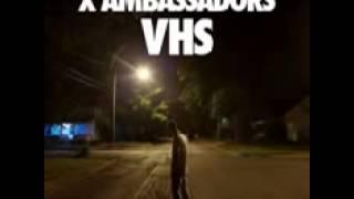 X Ambassadors   Fear FT Imagine Dragons
