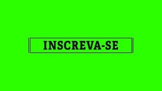 Inscreva-se Overlay #1 [Fundo Verde - Green Screen]