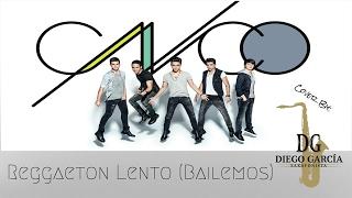 Reggaeton Lento (Bailemos) - CNCO, Cover Sax by Diego García Saxofonista