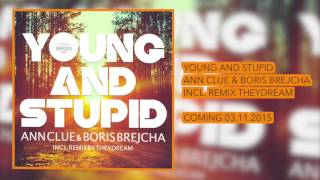 Ann Clue & Boris Brejcha - YOUNG AND STUPID (EP) Preview - FS005