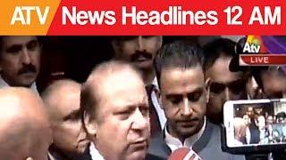 ATV News Headlines - 12:00 AM - 25 June 2017