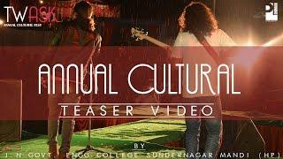 Official: Twask 2017 Teaser Video   Cultural Fest   By J.N.G.E.C Sundernagar   PL Dhiman