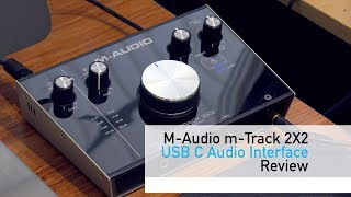 M-Audio M-Track 2X2 Review
