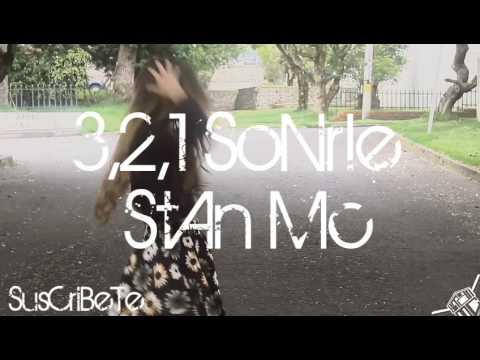 3 2 1 Sonrie de Stan Mc Letra y Video