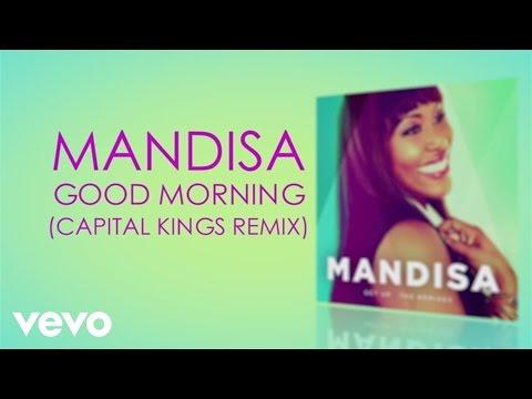 mandisa-good-morning-capital-kings-remix-lyric-video-mandisavevo