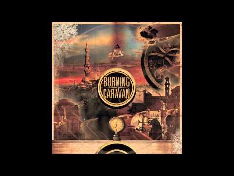 En El Espacio de Burning Caravan Letra y Video