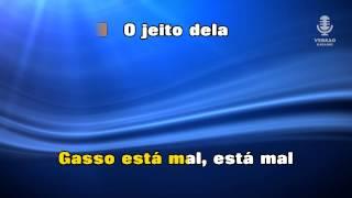 ♫ Karaoke O JEITO DELA - Gasso