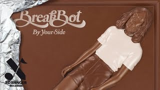 Breakbot - By Your Side, Part 1 (feat. Pacific!)