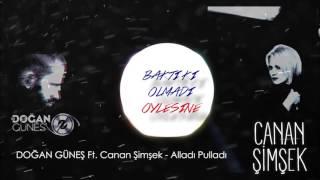 Doğan Güneş Ft Canan Şimşek - Alladı Pulladı ( Remix )