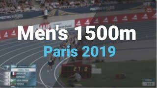 Men's 1500m | Paris 2019 Diamond League IAAF