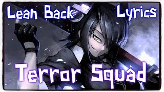 【Nightcore Trap】→ Lean Back (NGHTMRE Remix) || Terror Squad ✘ Lyrics