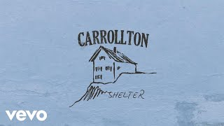 Carrollton - Shelter (Lyric Video)