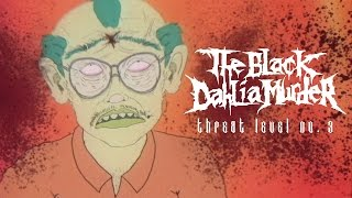 "The Black Dahlia Murder ""Threat Level No. 3"" (OFFICIAL VIDEO)"