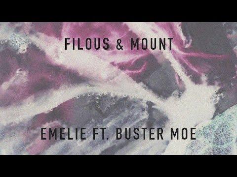 filous & MOUNT - Emelie feat. Buster Moe