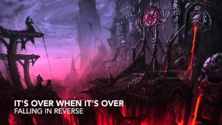 [Nightcore] It's Over When It's Over - Falling In Reverse (Request)