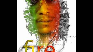FIRE -WORLD ILLUSION (RELATIONSHIP RIDDIM)