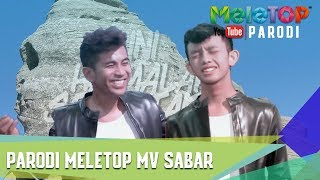Parodi MeleTOP MV Sabar - Ismail Izzani dan Bell Ngasri
