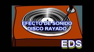Efecto de Sonido - Disco rayado