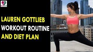 Lauren Gottlieb Workout Routine & Diet Plan    Health Sutra - Best Health Tips