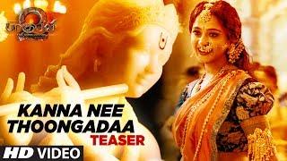 Kanna Nee Thoongadaa Video Song Teaser || Baahubali 2 Tamil | Prabhas,Rana,Anushka Shetty,Tamannaah