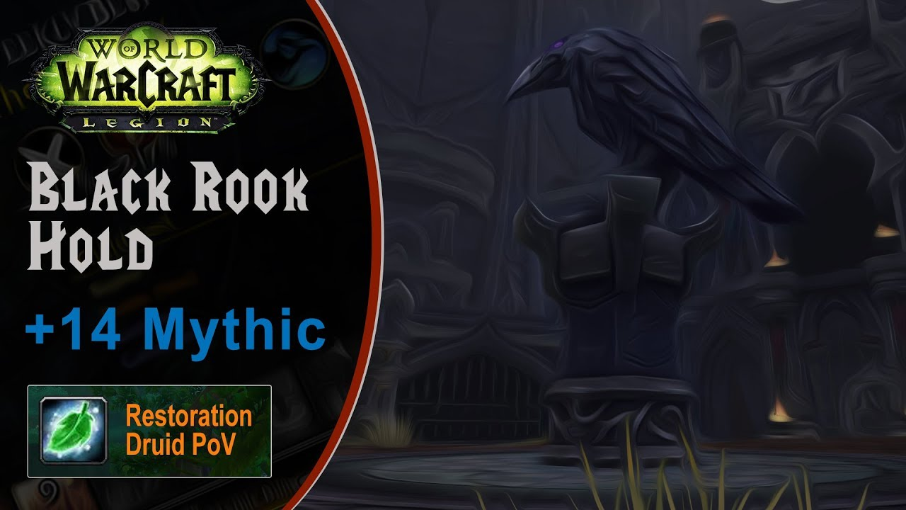 [LGN] Black Rook Hold +14 Mythic, Restoration Druid PoV (Game Sounds Only)