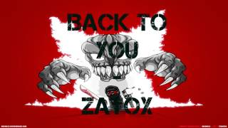 Back to you - Zatox (Speed version)