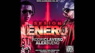 15. Sesión Enero 2016 - RodriClavero & AlexBueno