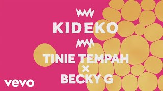 Kideko, Tinie Tempah, Becky G - Dum Dum (Lyric Video)