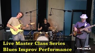 Blues Guitar Improv Performance: from the Live Master Class Series