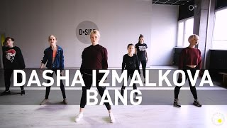 Vjuan Allure – Bang | Choreography by Dasha Izmalkova | D.Side Dance Studio